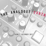 TAC017: The Analogue Cabin: December 2017