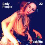 Body People 22 — Tashizm