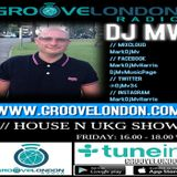 Dj Mv - House And Ukg Show (Friday 5th April 2019) (Groovelondon Radio)