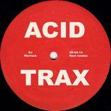 Warlock: Kool London - Acid Trax - 08 Apr 14