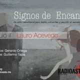 Signos de encanto / con Lauro Acevedo - 1ra parte