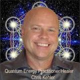 CHRIS KEHLER - A QUANTUM VIEW - HEALING NIGHT 11-08-2017