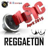 Reggaeton Music Mix (April 2015)