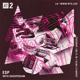 ESP w/ SoSuperSam - 11th September 2018