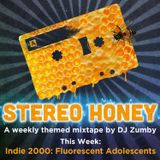 Stereo Honey - Indie 2000: Fluorescent Adolescents