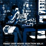 FINEST DEEP HOUSE SELECTION-VOLUME 8 2014 (MIXED BY FILIP LIPOTICA)