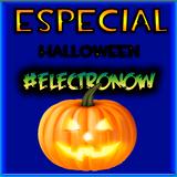 #electronow 9 ESPECIAL HALLOWEEN 31 de octubre