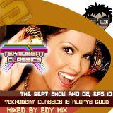 Edy Mix - The Beat Show Ano 02, Eps 10 (Teknobeat Classics is Always Good)