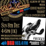The Blues Lounge Radio Show - Album of the week from Eddie Martin plus two hours of great Blues