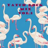 YATCH ROCK MIX Vol.2 By DJ CAMPBELL