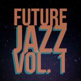 Future Jazz Vol. 1