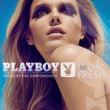 So chic, So fresh Soulful (Playboy Mansion) Vol I