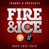 Johnny B Fire & Ice No. 22 - July 2015 - Bassport.fm