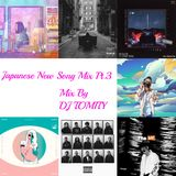 JAPANESE NEW SONG MIX PT.3