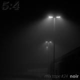 Mix Tape #24 : Noir