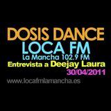 """Entrevista Deejay Laura en """"DOSIS DANCE"""" (LOCA FM La Mancha)"""