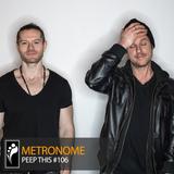 Metronome: Peep This