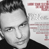 StoneBridge Guest Mix and Interview on Laurent Schark Selection Radio Show