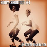 Soopa ShoutOut #4