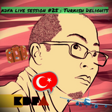 kdfa live session #25 : Turkish Delights