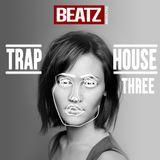 Trap House Part 3 - Beatz Magazine