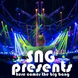 SNG Presents Here Comes The Big Bang #3