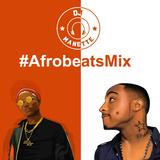 DJ Manette - #AfrobeatsMix | @DJ_Manette