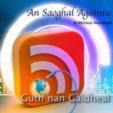 An Saoghal Againne, le Mìcheal MacAoidh - 2x01 - Là na Gàidhlig Special Edition