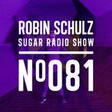Robin Schulz | Sugar Radio 081