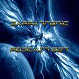 Dappatronic Podcast 007