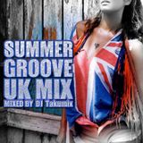 SUMMER GROOVE UK MIX