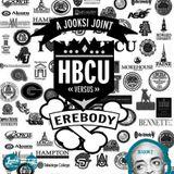 JooksiRadio Episode 56 - HBCU vs Erebody
