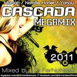 Dj FerNaNdeZ - Cascada Megamix 2011