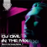 DJ DML IN THE MIX - Where is the fuc#ing Andrew...  (22.11.12)