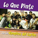 Lo Que Pinte - 9na Emisión (Vampiros del Caribe)15-12-12
