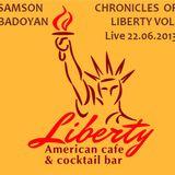 Samson Badoyan - Live From Liberty 22.06.2013