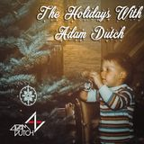 Holidays With Adam Dutch (2017)- DJ Adam Dutch