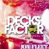 DJ JON FLEET Decks Factor Ibiza 2018 oLd sKoOl MiX