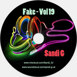 Fake - Vol 19  Sandi G - House n Bass