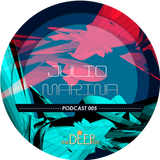 meDEEPllin Presenta: Podcast 005 By Julio Marina