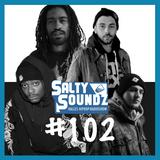 Salty Soundz #102 x Figub Brazlevič, Christmaz, Teknical Development & Blabbermouf