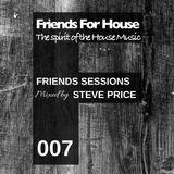 FFH 007 Friends Mix by Steve Price