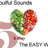 Soulful Sounds Five A Day