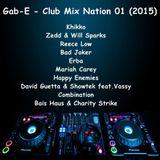 Gab-E - Club Mix Nation 01 (2015)