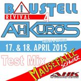Baustell Revival Part 4 - Test Mix
