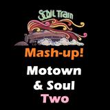 Soul & Motown Mashup Two
