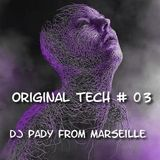 ORIGINAL TECH # 03 DJ PADY DE MARSEILLE