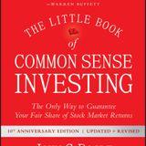 John C. Bogle The Little Book of Common Sense Investing Book Summary