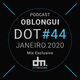 Oblongui - DotSessions (DotMagazine Mix Exclusivo #44)