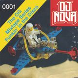 Dj Nova Presents The OG Mixtape Series: Funkin' In The Disco Vol.1